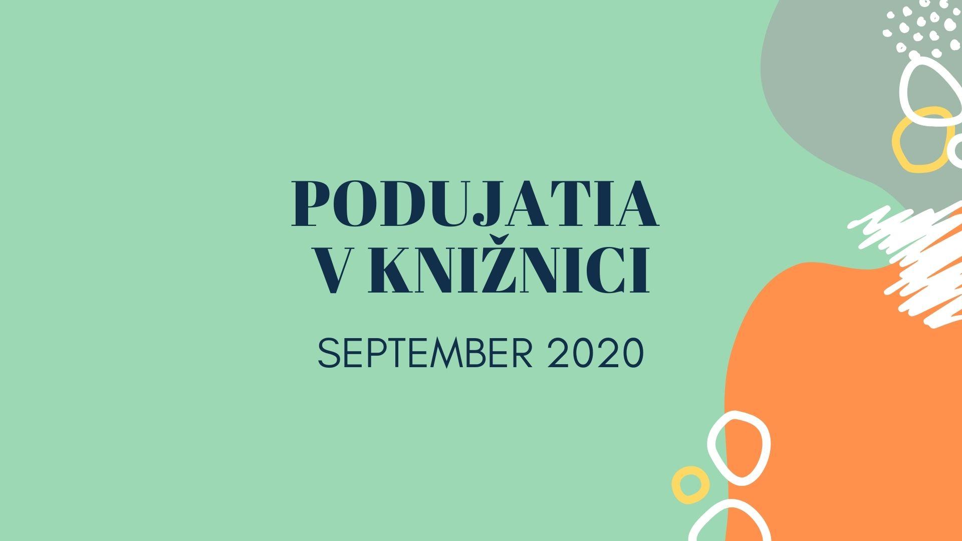 PODUJATIA V KNIŽNICI - september 2020