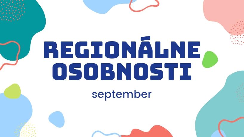 REGIONÁLNE OSOBNOSTI september