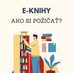 Ako si u nás požičať e-knihy?