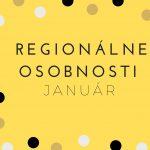 Regionálne osobnosti január